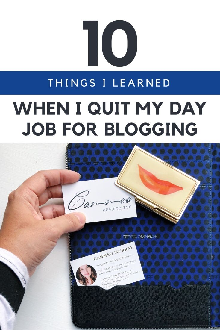 10 things i learned when i quit my day job for blogging