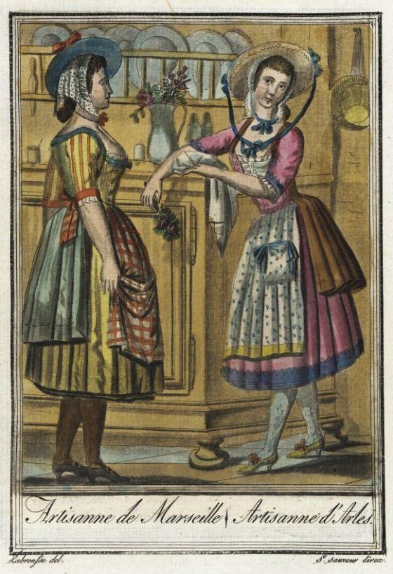 Costumes de Différent Pays, 'Artisanne de Marseille/ Artisanne d'Arles' Jacques Grasset de Saint-Sauveur (France, 1757-1810) Labrousse (France, Bordeaux, active late 18th century) France, circa 1797