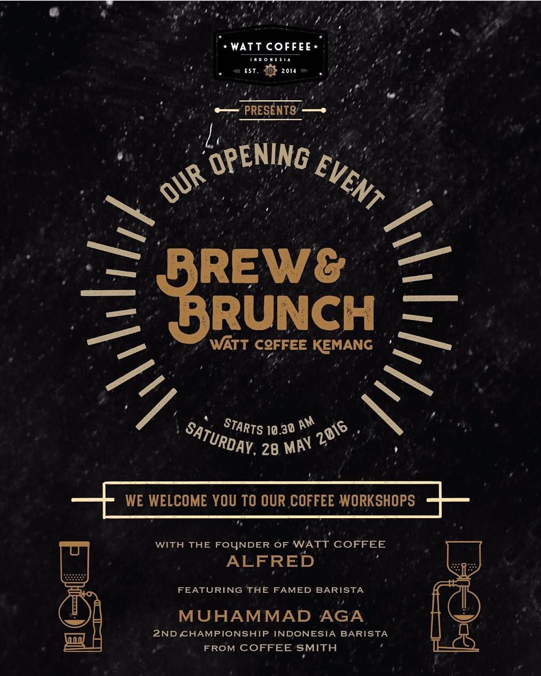 WATT COFFEE  KEMANG presents   Our Opening Event BREW & BRUNCH  Saturday May…
