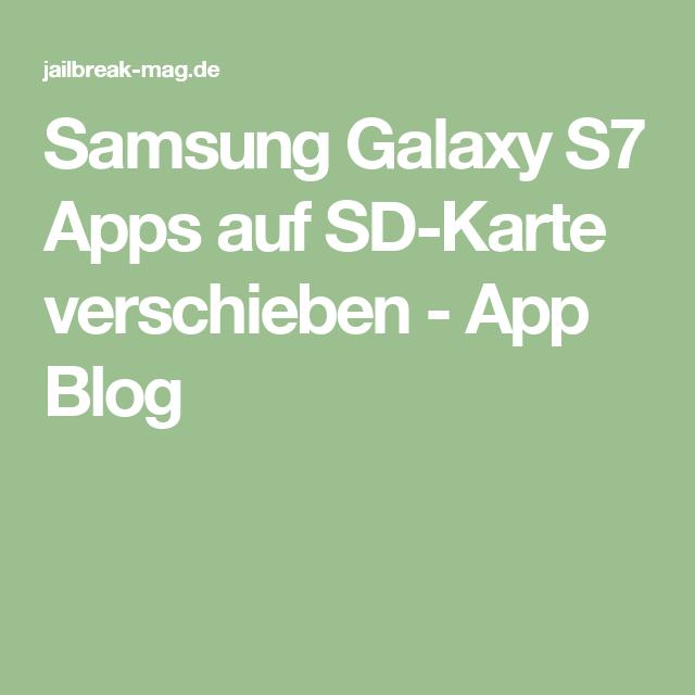 Samsung S7 Sd Karte.Samsung Galaxy S7 Apps Auf Sd Karte Verschieben App Blog