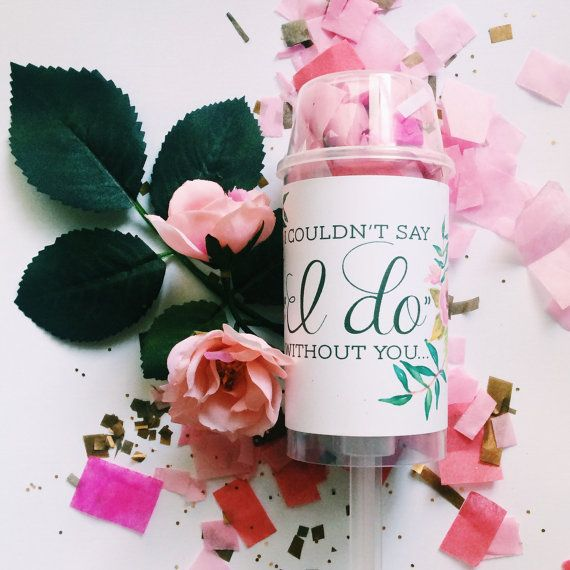 I couldnt say I do without you... and a little bit of confetti! Will you be my bridesmaid?  Each plastic confetti pop measures approx. 2x7