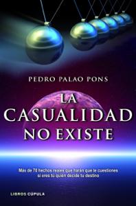 Descargar La Casualidad No Existe Pdf Gratis Pedro Palao Pons Las Casualidades No Existen Casualidad No Existe