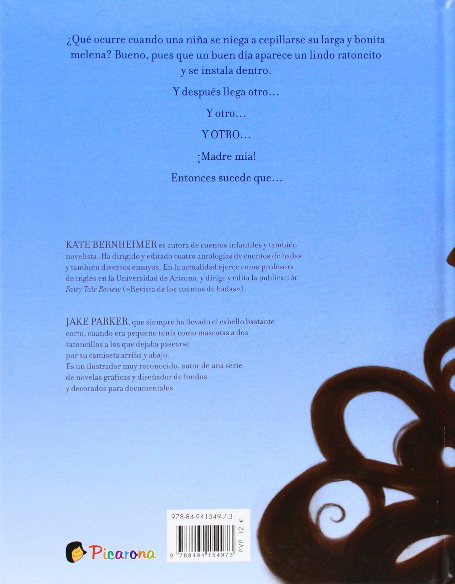 La Niña Que No Quería Cepillarse El Cabello Picarona: Amazon.es: Kate Bernheimer: Libros