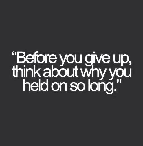Quotes About Giving Up 60 Inspirational Quotes To Remind You To Never Give Up  Pinterest
