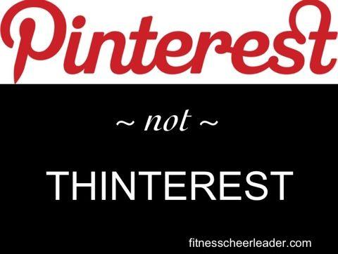 Pinterest not thinterest!