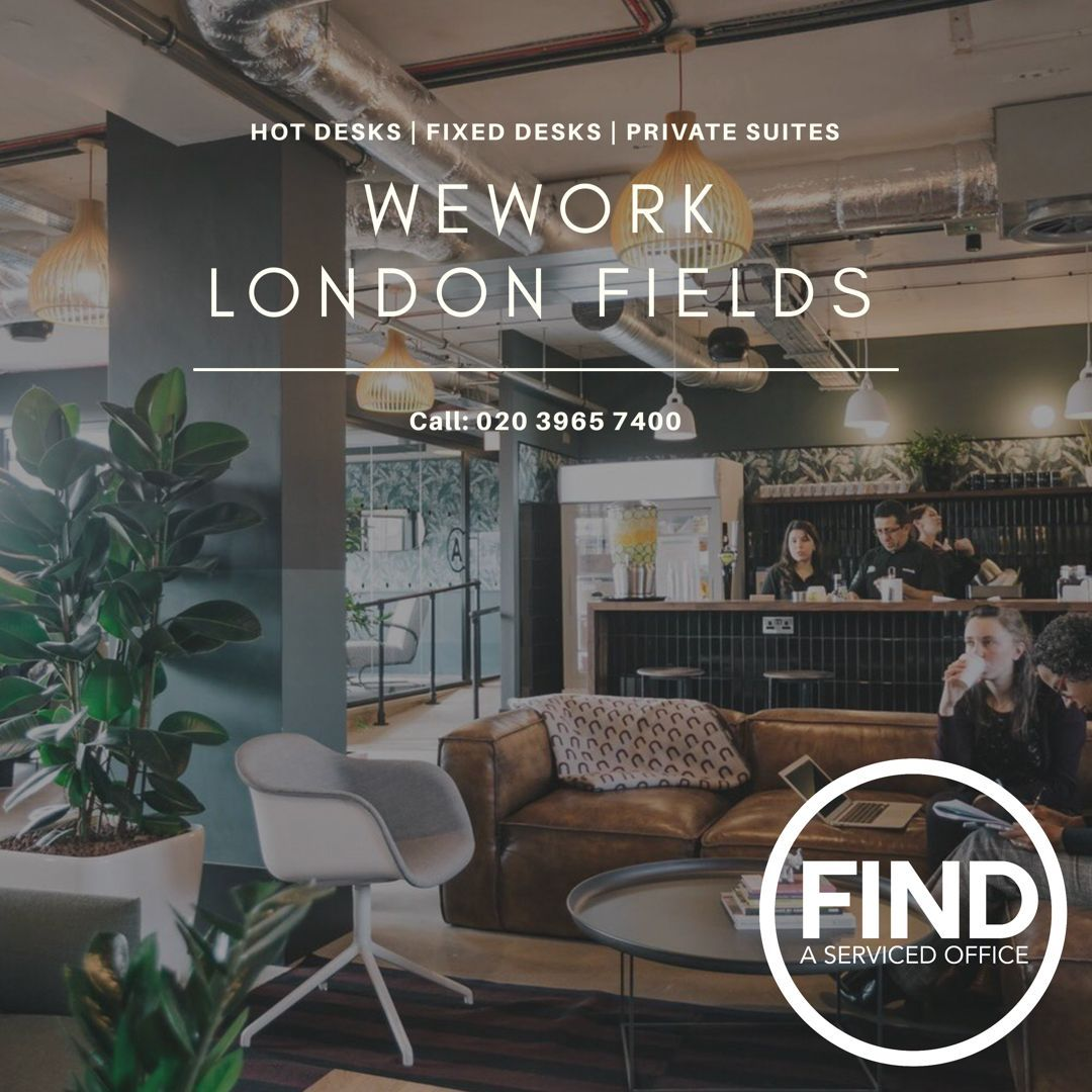 WeWork London Fields. Available Now Through