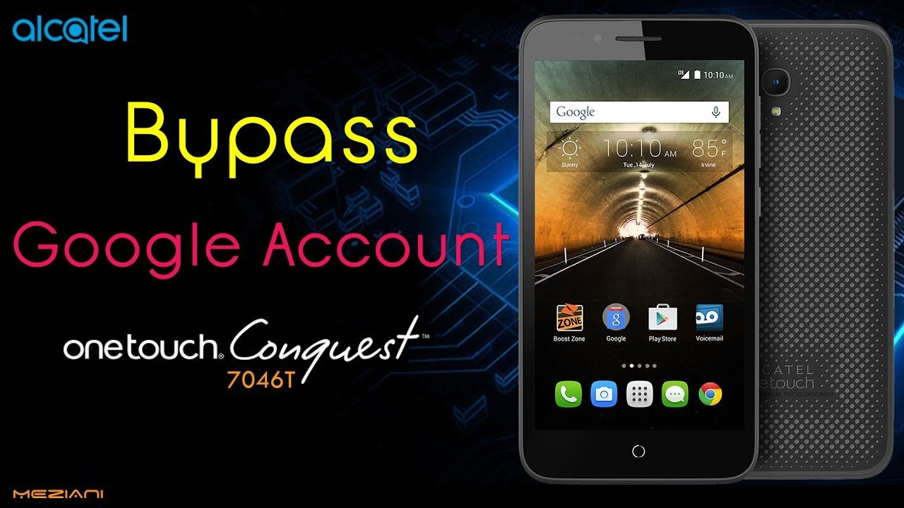 Bypass Google Account Alcatel OneTouch Conquest 7046T Remove FRP
