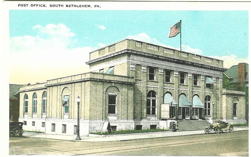 The U S Post Office In South Bethlehem On Fourth Street Was Built In 1917 Beautiful Places Old Globe Bethlehem Pa