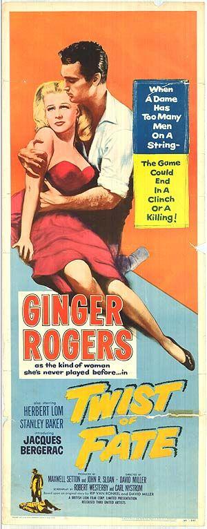 Twist of Fate (1954) Stars: Ginger Rogers, Herbert Lom, Stanley Baker, Jacques Bergerac ~ Director: David Miller