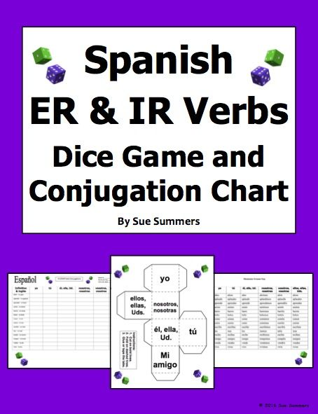 Spanish er and ir verbs dice game conjugation chart worksheet by sue summers  also rh pinterest