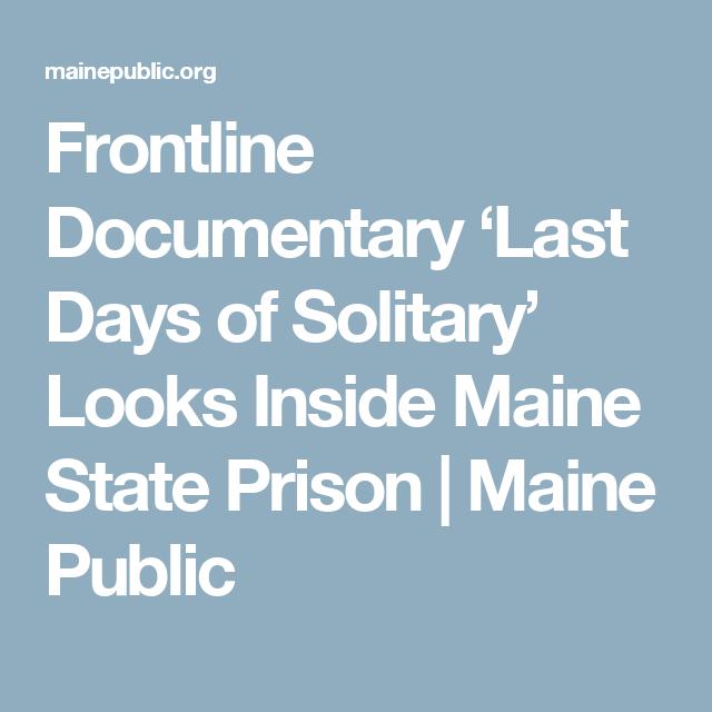 Frontline Documentary 'Last Days of Solitary' Looks Inside