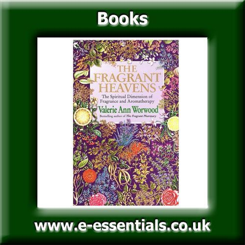 Fragrant Heaven Book Author Valerie Ann Worwood The search for spiritual enlightenment has become a major force in the modern world as people seek a