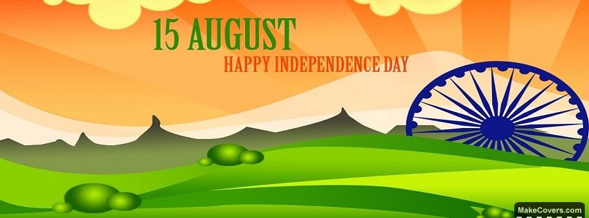 Independence Day of India Facebook Covers   Happy Independence Day