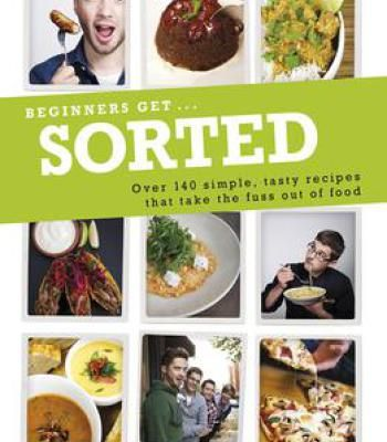 Beginners get sorted over 140 simple tasty recipes that take sorted over 140 simple tasty recipes that take the fuss forumfinder Images