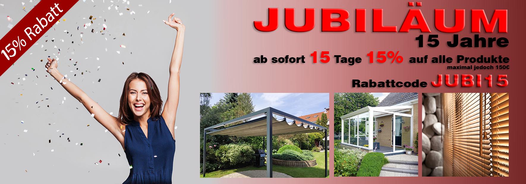 Jubi15 Rabatt Aktion 15 Jahre Jalousie Welt 15 Extra Rabatt Nur 15 Tagen Mega Angebot In 2020 Jalousien Markise Aussenjalousien