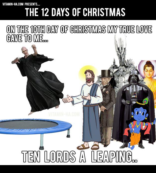 On The Tenth Day Of Christmas Funny 12 Days Of Christmas In 2021 Funny 12 Days Of Christmas 12 Days Of Christmas Christmas Humor