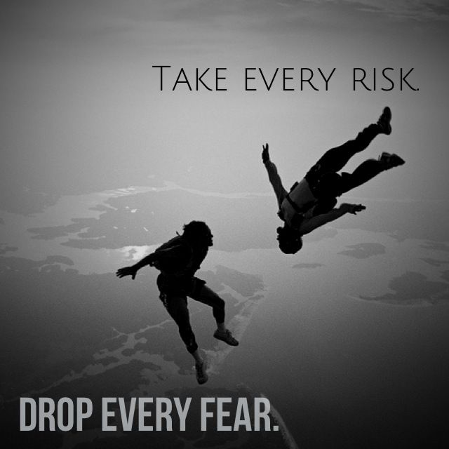 Take Every Risk Skydiving Quotes Skydiving Diving Quotes