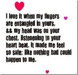 best love quotes- i love it when my fingers are entangled in yours