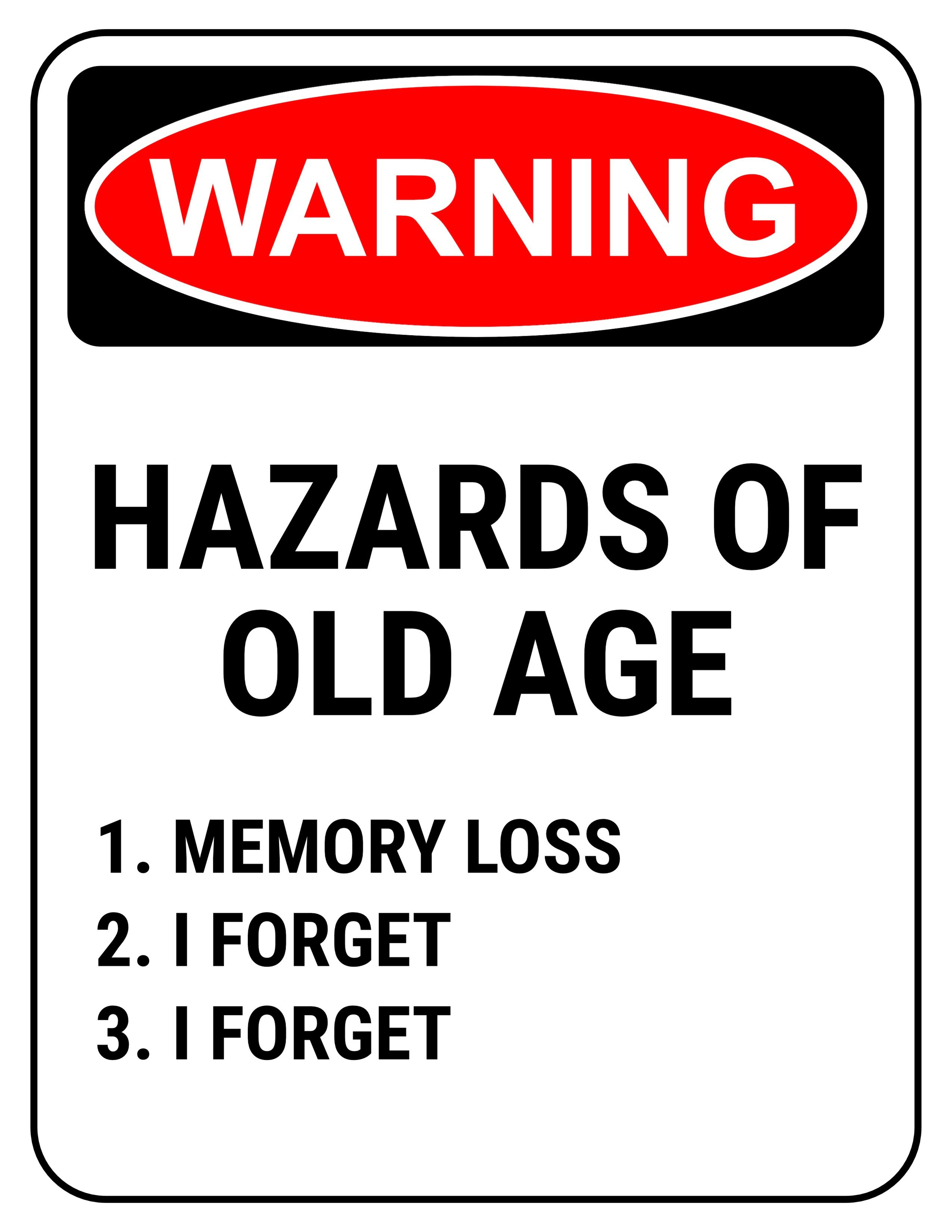 Funny Safety Sign Warning Hazards Of Old Age 50th Birthday Gifts 60th Ideas