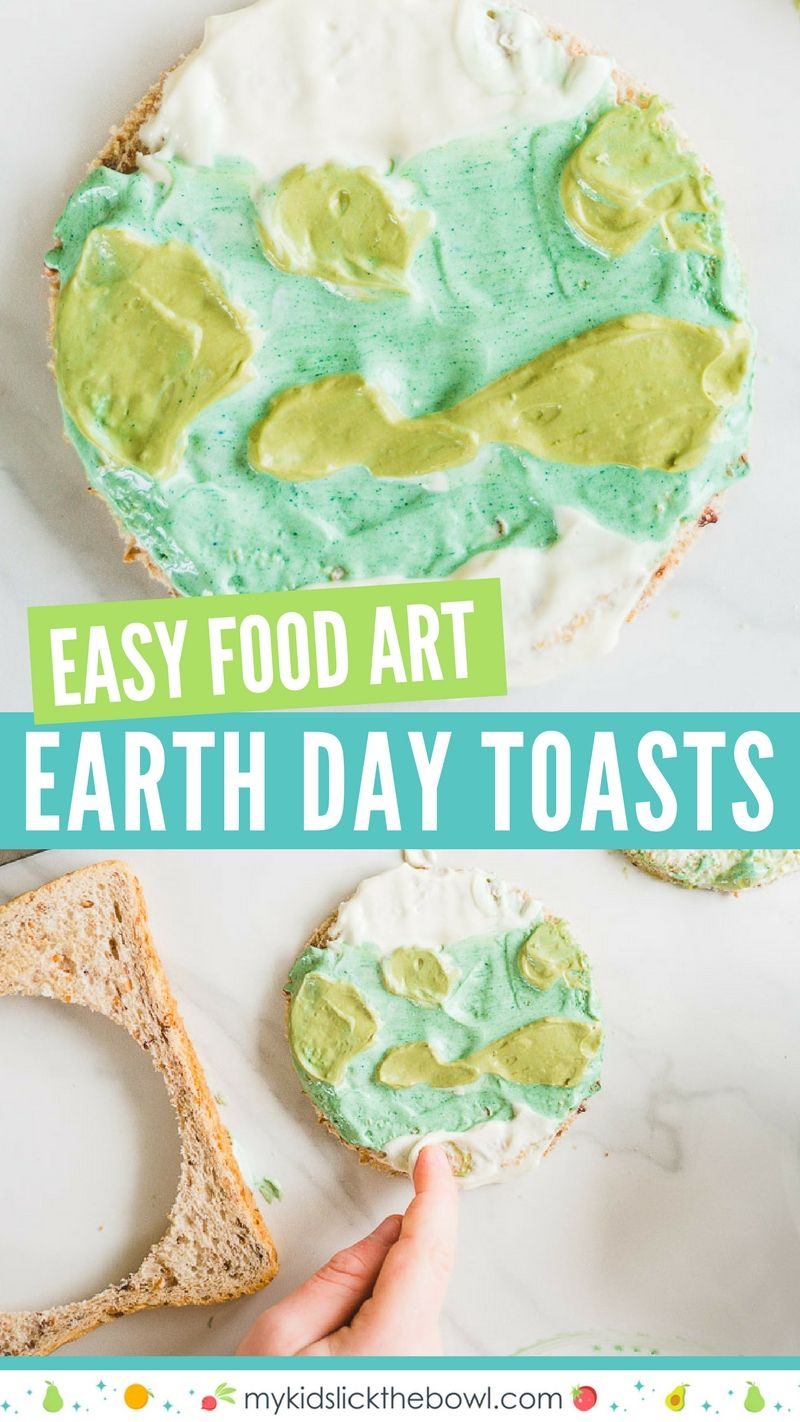 Earth Day Toasts! A simple kitchen activity for kids   Food art ...
