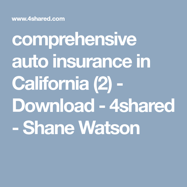 Comprehensive Auto Insurance In California 2 Download