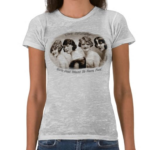 Flappers_Girls Just Want To Have Fun! T Shirts #fashion #vintage