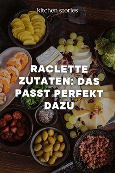 Raclette Zutaten: klassisches Raclette & neue Ideen | Kitchen Stories
