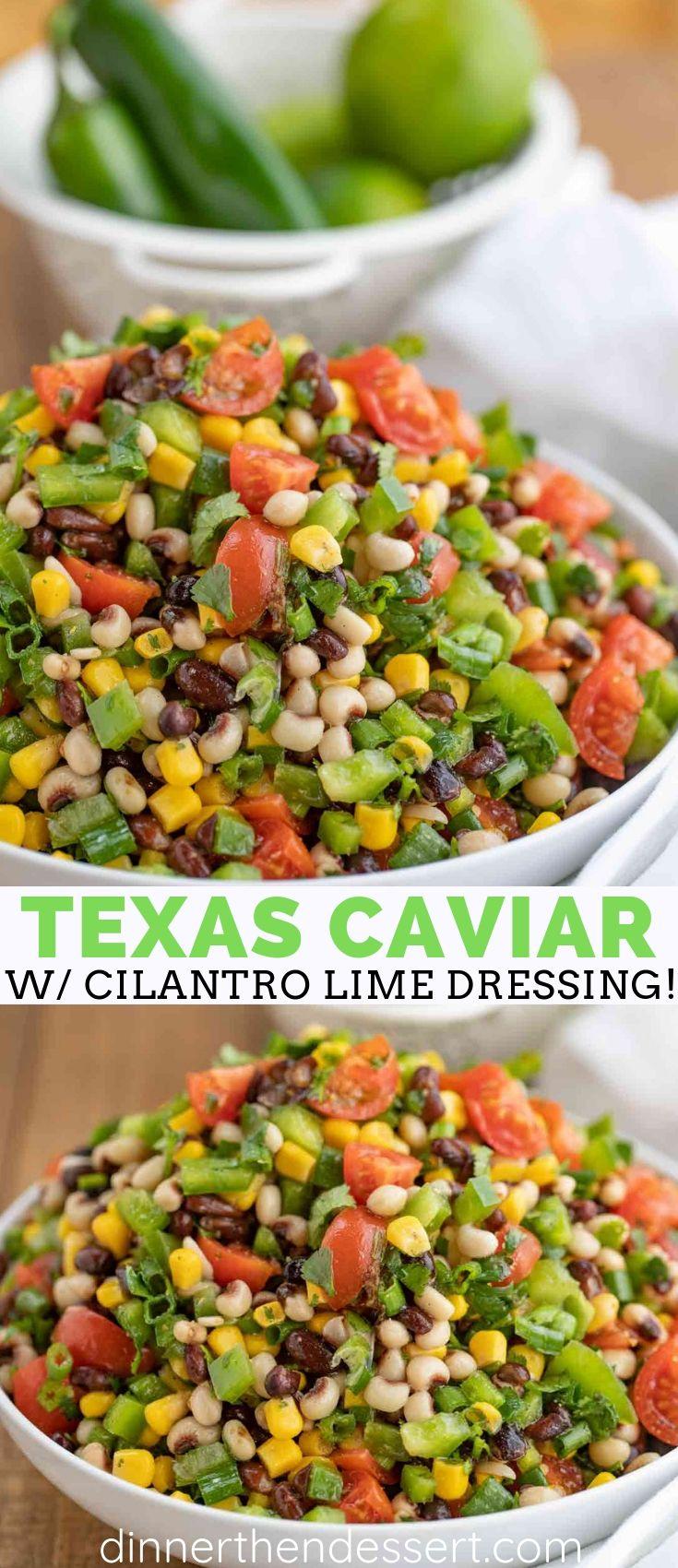 Texas Caviar (Cowboy Caviar) - Dinner, then Dessert