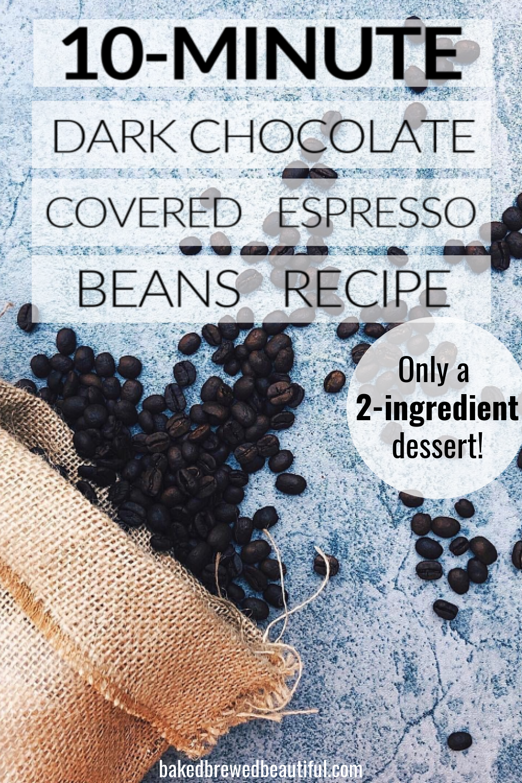 Dark Chocolate Covered Espresso Beans Recipe In 2020 Chocolate Covered Espresso Beans Espresso Beans Bean Recipes