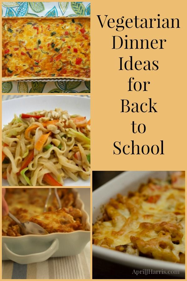Easy vegetarian dinner ideas and recipes for back to school that even confirmed meat eaters will love