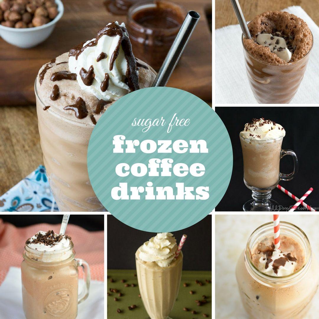14 Sugar-Free Frozen Coffee Drinks | SUGAR-FREE MOM ...