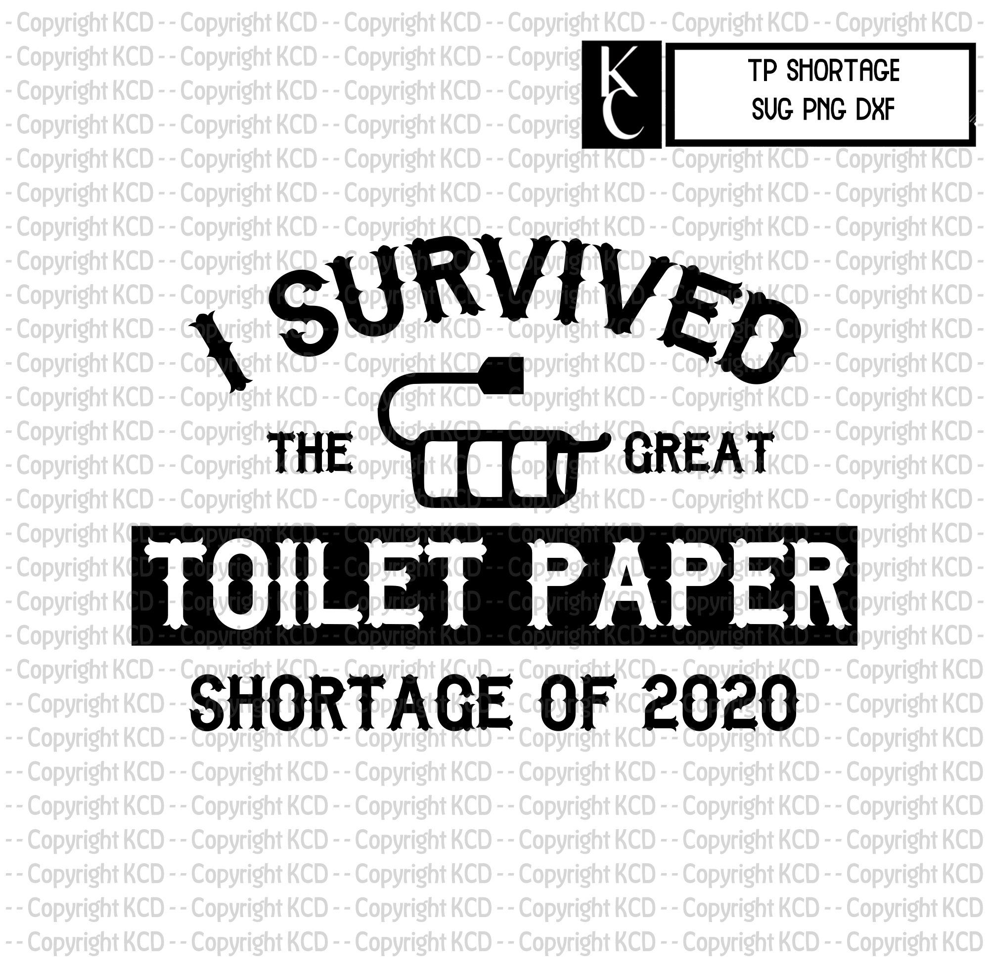 Toilet Paper Shotage 2020 SVG Funny Shirt Design outage