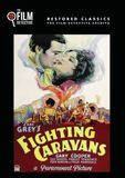Fighting Caravans [DVD] [1931]