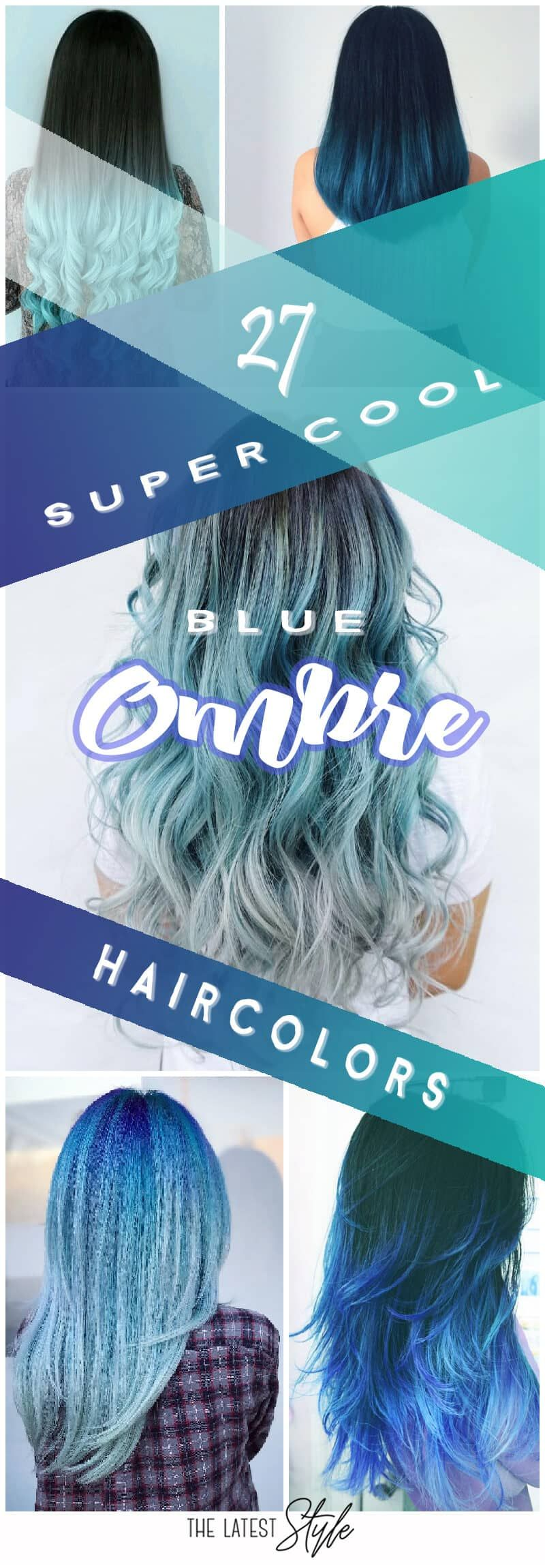 super cool blue ombre hairstyles haircut ideas pinterest