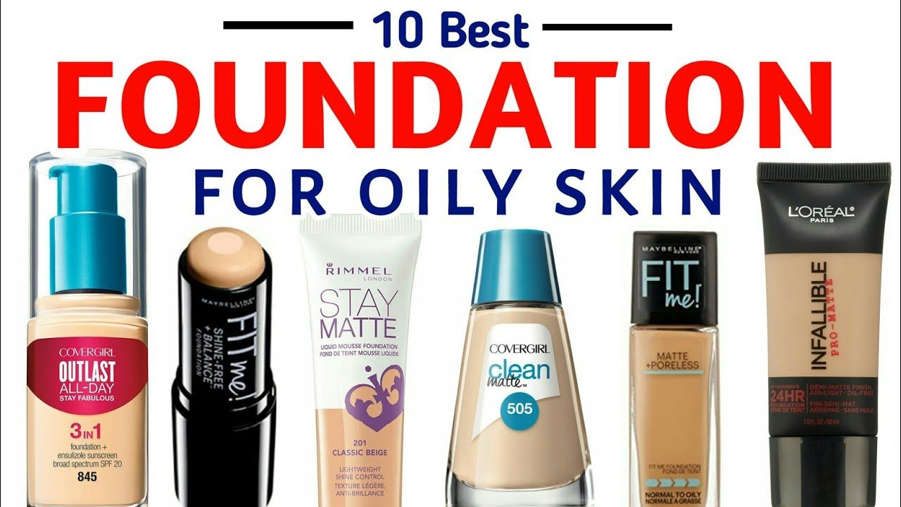 Best drugstore Foundation for oily skin India With Price