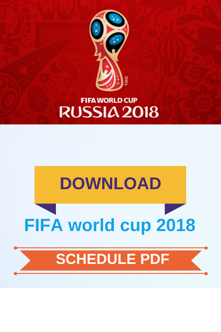 FREE DOWNLOAD FIFA WORLD CUP 2018 SCHEDULE PDF FREE DOWNLOAD FIFA
