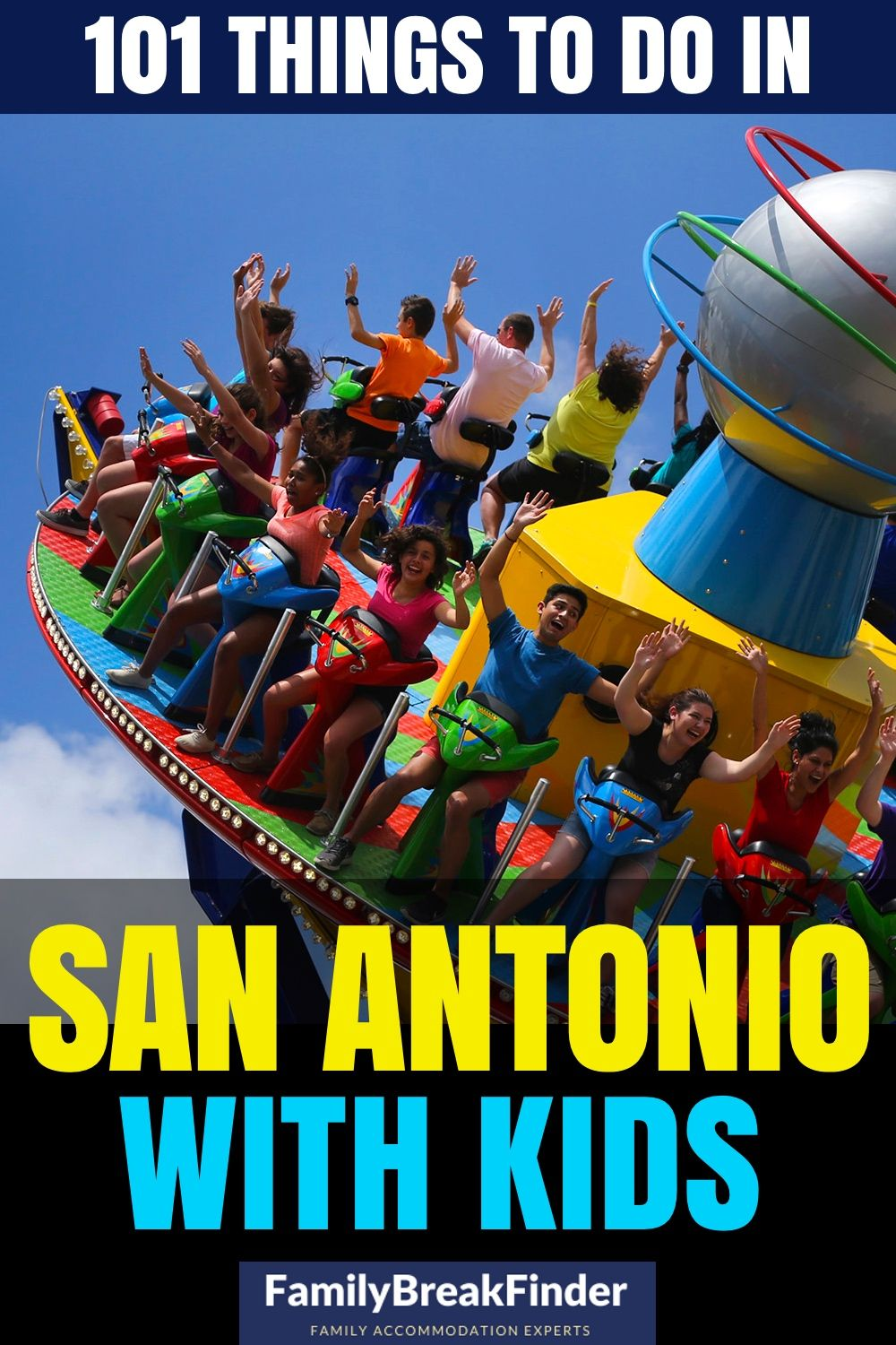 101 Best Things To Do With Kids In San Antonio in 2020