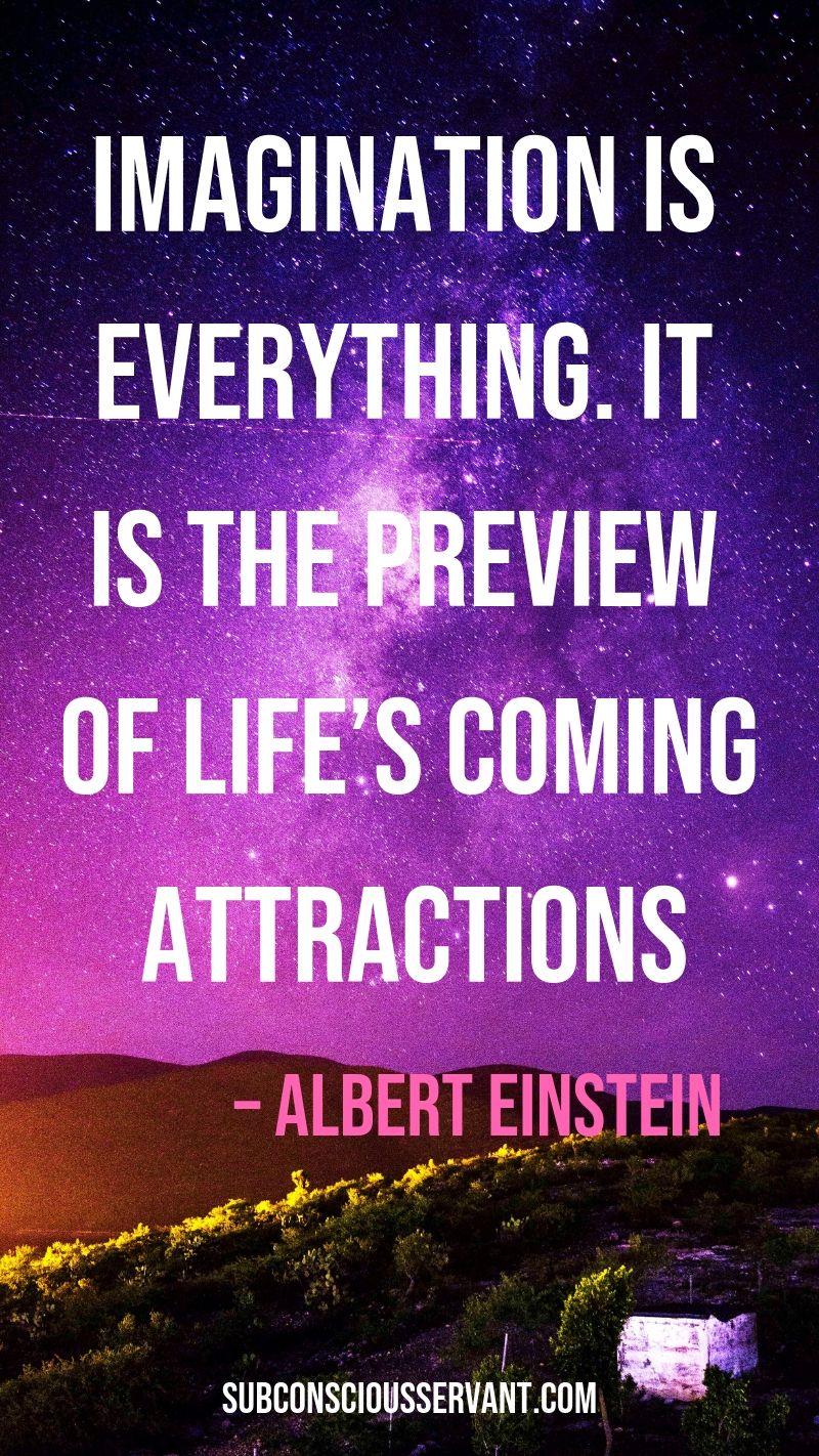Subconscious Servant Leverage The Power Of Your Mind Einstein Quotes Albert Einstein Quotes Imagination Quotes