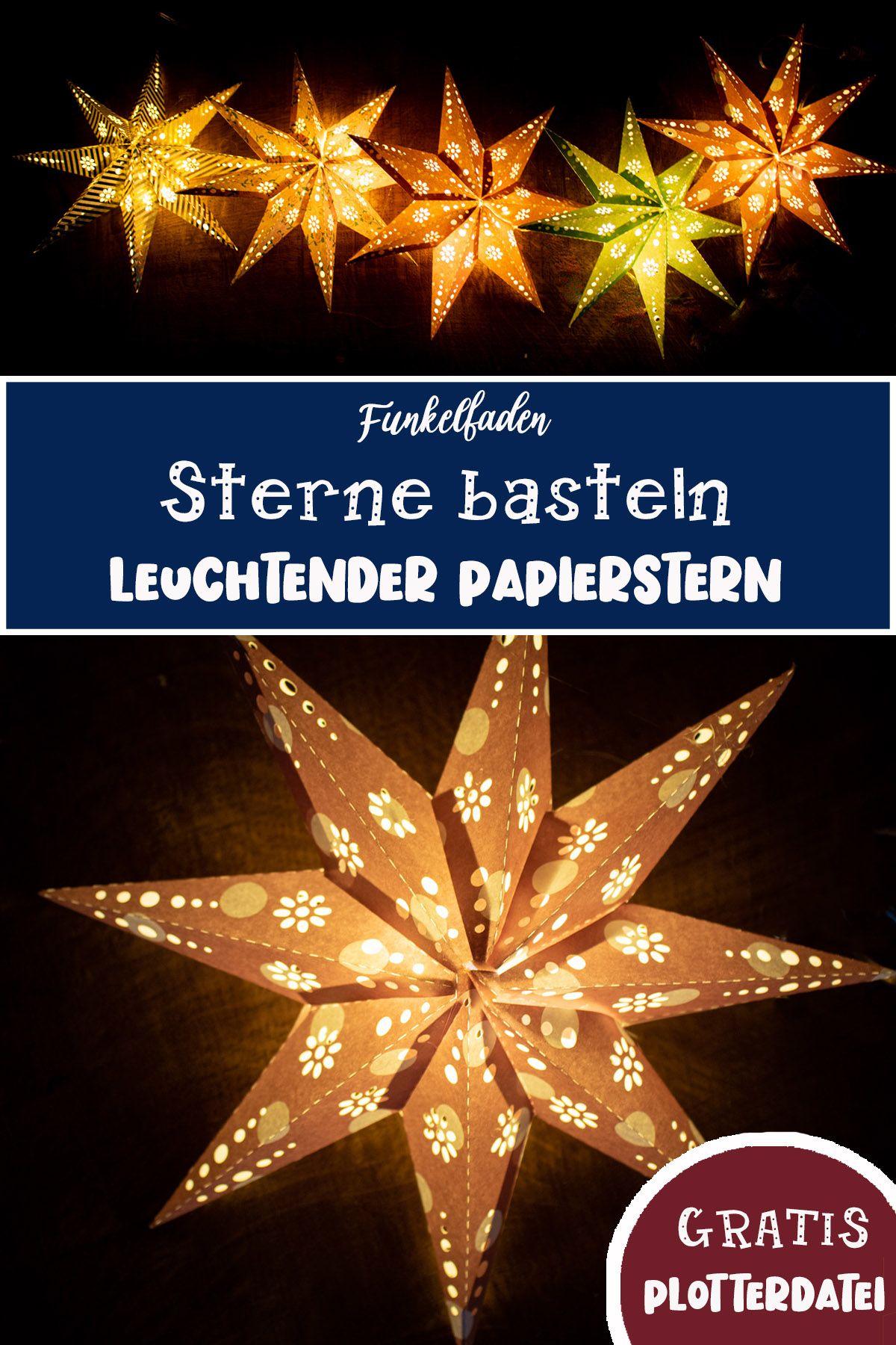 Leuchtende Sterne mit Licht basteln – Gratis Plotterdatei Leuchtsterne
