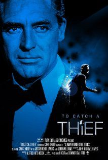 To Catch a Thief (1955). When a reformed jewel thief is suspected of returning to his former occupation, he must ferret out the real thief in order to prove his innocence. #moviestastegood