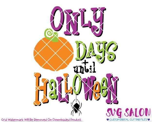 Pumpkin Halloween Countdown Template SVG Cut File Set for Signs in - halloween template