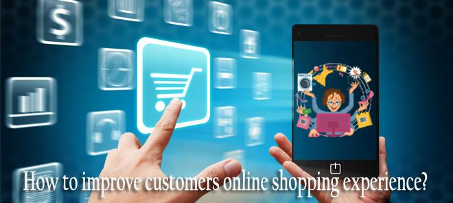 How To Improve Your Online Shopping Experience