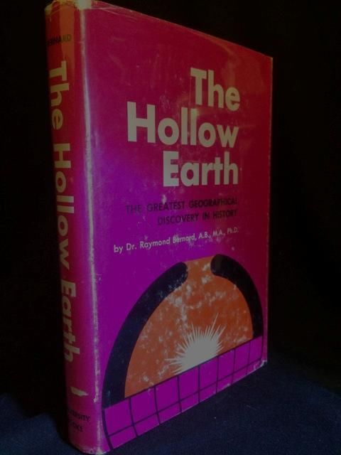 HOLLOW EARTH RAYMOND BERNARD OCCULT ADVANCED CIVILIZATION