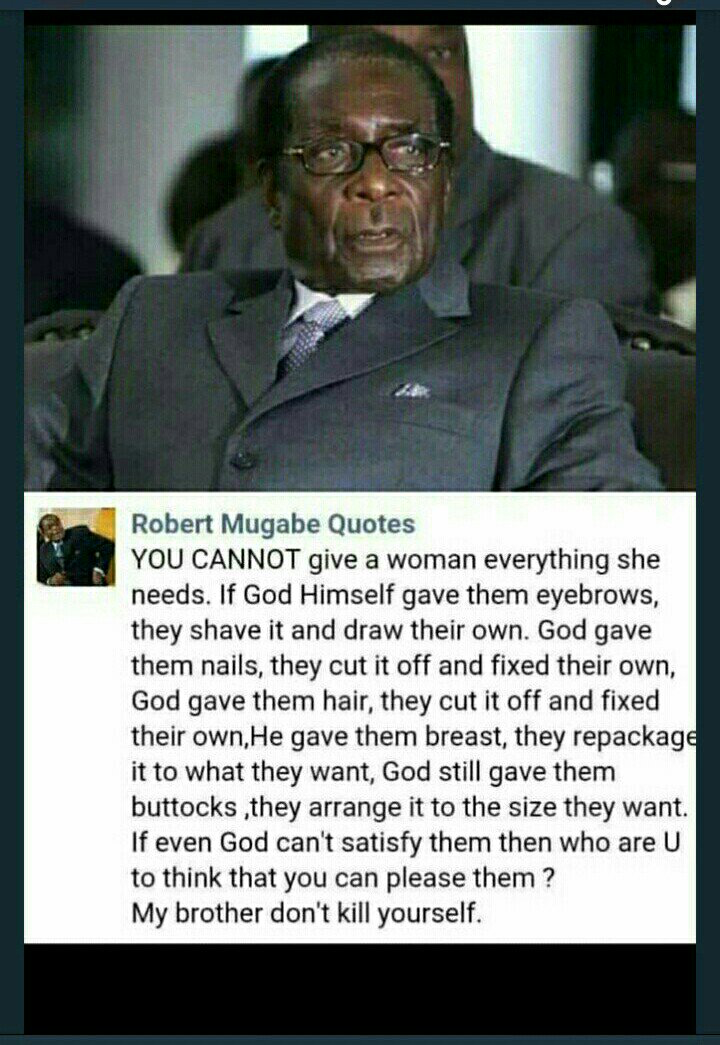 Spend All The Time Trying To Please When The End Result Is The Same Mugabe Quotes Quotes By Famous People Funny Quotes