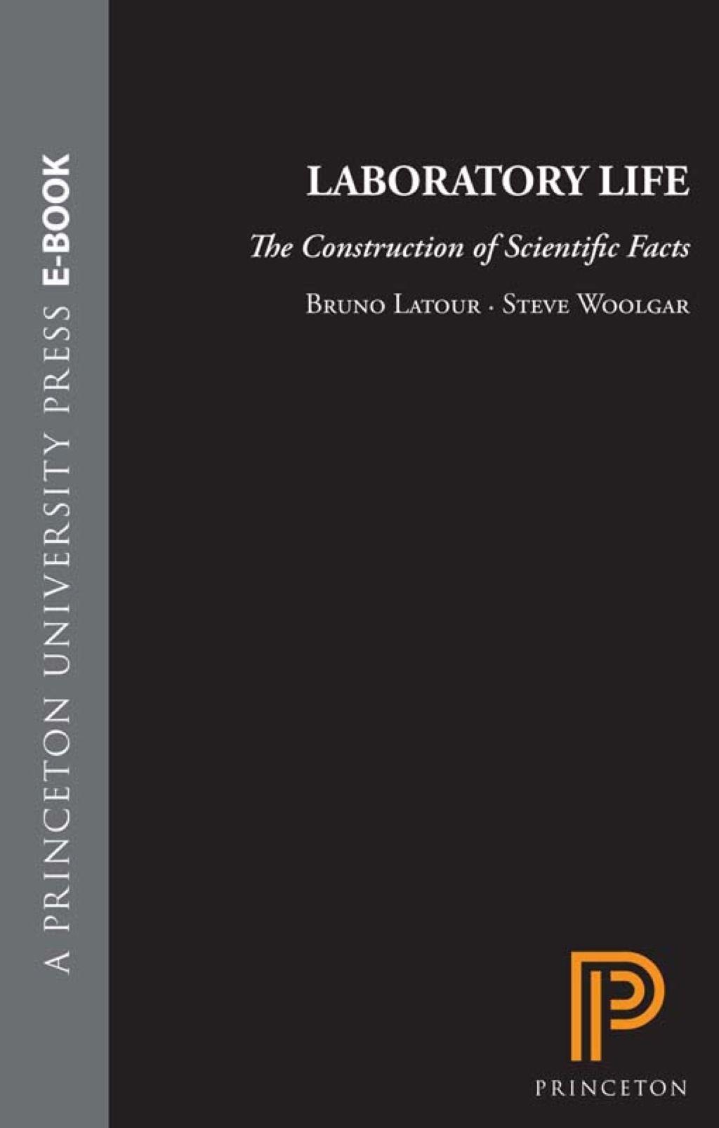 Laboratory Life Ebook Bruno Latour Book Press Life