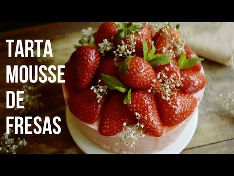 Tarta Mousse de Fresas (Receta sin Horno) - YouTube