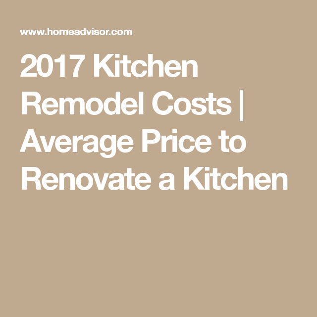 2017 Kitchen Remodel Costs  Average Price To Renovate A Kitchen Simple How Much Does It Cost To Replace Kitchen Cabinets Inspiration Design