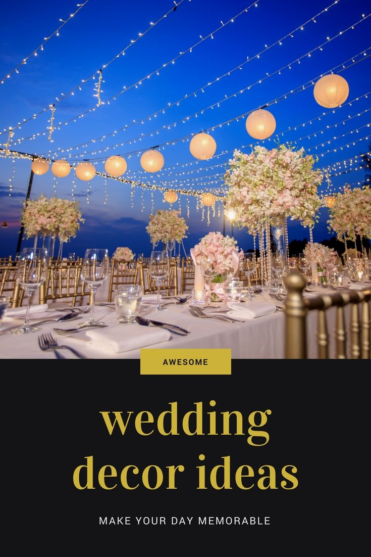 Latest wedding decoration images  Design Your Wedding Party By Using These Latest Affordable Wedding