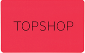 Official Topshop Gift Card | Buy online - Spend in store or online