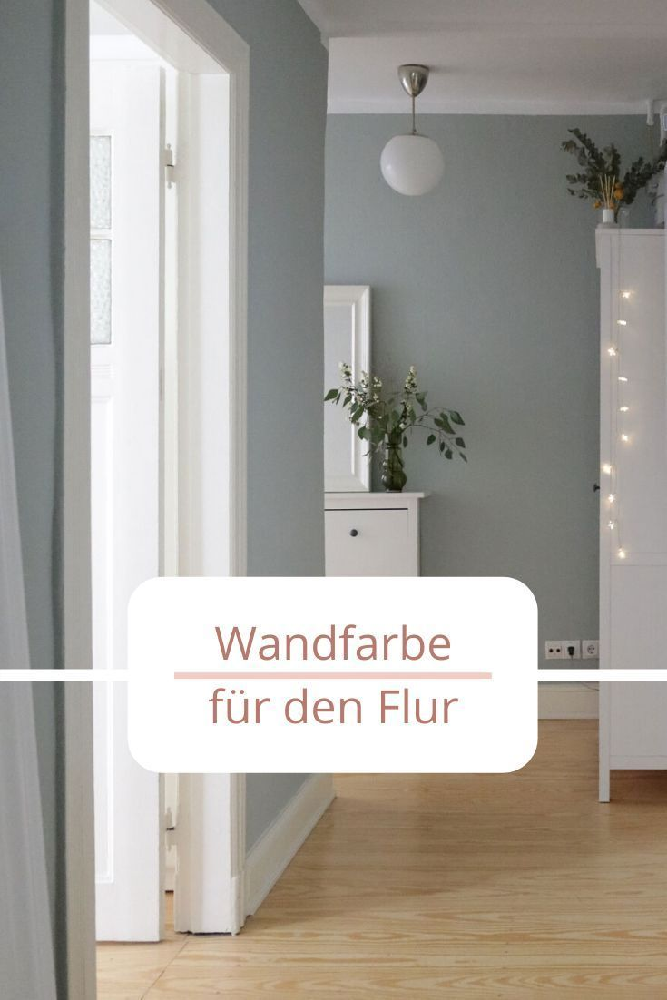 Welche Ist Die Beste Wandfarbe Im Flur Wohnklamotte In 2020 Beste Wandfarbe Schoner Wohnen Wandfarbe Wandfarbe